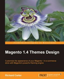 Magento 1.4 Themes Design book by UK Magento consultant Richard Carter